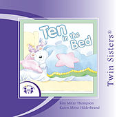 Play & Download Ten in the Bed by Twin Sisters | Napster