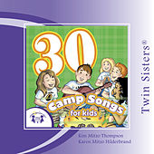 Play & Download 30 Camp Songs by Various Artists | Napster