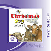 Play & Download The Christmas Story Vol. 2 by Various Artists | Napster