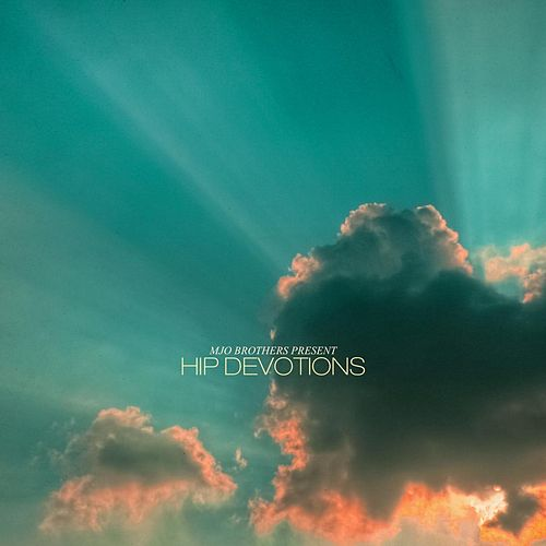 Hip Devotions by MJO Brothers