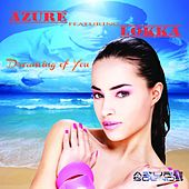 Dreaming of You (feat. Lokka) by Azure