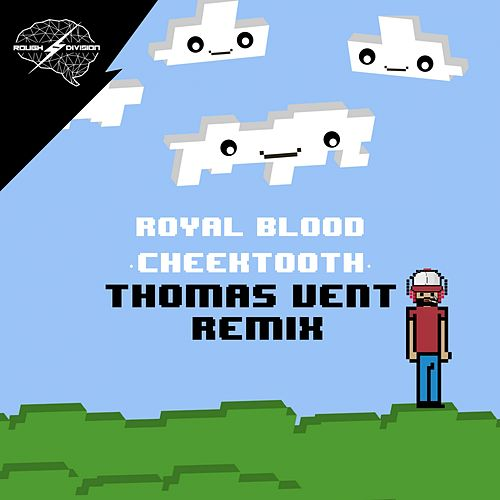 Cheektooth (Thomas Vent Remix) de Royal Blood