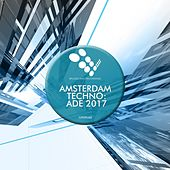 Amsterdam Techno: ADE 2017 - EP by Various Artists