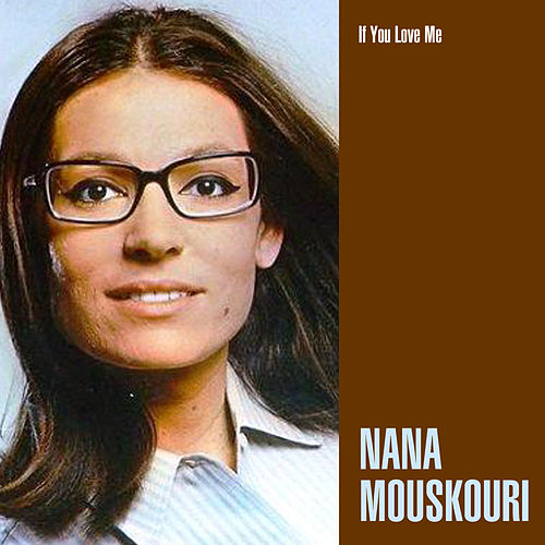 If You Love Me de Nana Mouskouri