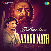 Anand Math (Original Motion Picture Soundtrack) by Various Artists