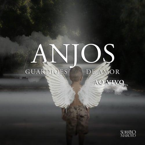 Anjos Guardiões do Amor (Ao Vivo) by Sorriso Maroto
