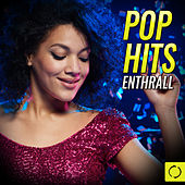 Pop Hits Enthrall by Various Artists