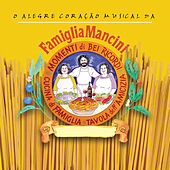 Famiglia Mancini by Various Artists