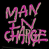 Man in Charge by Brent Amaker and the Rodeo
