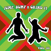 Jump Bump n Grind It, Vol. 34 by Various Artists