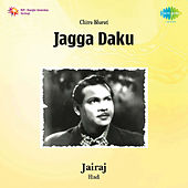 Jagga Daku (Original Motion Picture Soundtrack) by Various Artists