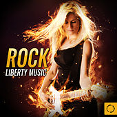 Rock Liberty Music by Various Artists