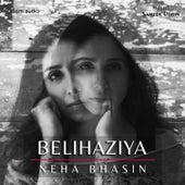 Belihaziya - Single by Neha Bhasin