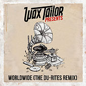 Worldwide (feat. Ghostface Killah) (The Du-Rites Remix) by Wax Tailor