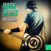 Rock Blues Rhythm by Various Artists