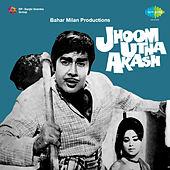 Jhoom Utha Akash (Original Motion Picture Soundtrack) by Various Artists