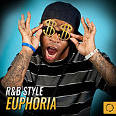 R&B Style Euphoria by Various Artists