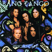 Play & Download Psycho Cafe by Bang Tango | Napster