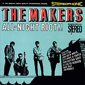 All Night Riot! by The Makers