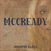 Mccready (feat. Brady Harris, Zack Cosby, & Michael Ursu) by Jennifer Blake