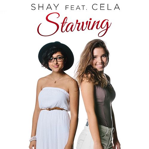 Starving (feat. Cela) by Shay