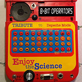 8-Bit Operators - Tribute To Depeche Mode : Enjoy The Science by Various Artists