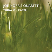 Today on Earth by Joe Morris