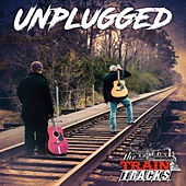 Unplugged by The Train Tracks