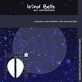 Wind Bells: Zen Meditations by Imaginacoustics
