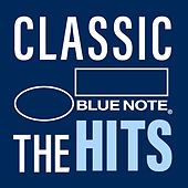 Classic Blue Note: The Hits von Various Artists