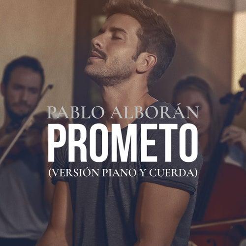 Prometo (Versión piano y cuerda) by Pablo Alboran
