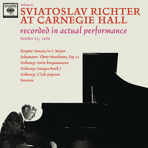 Sviatoslav Richter Recital -  Live at Carnegie Hall, October 25, 1960 von Sviatoslav Richter