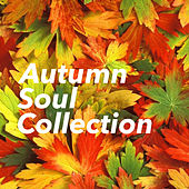 Autumn Soul Collection by Various Artists