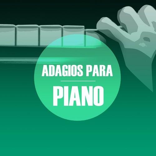 Adagios para Piano by Various Artists