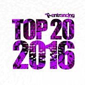 Entrancing Music Top 20 2016 - EP by Various Artists