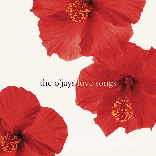 Play & Download Love Songs by The O'Jays | Napster