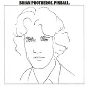 Pinball by Brian Protheroe