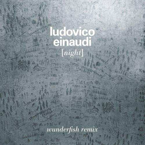 Night (Wunderfish Remix) by Ludovico Einaudi