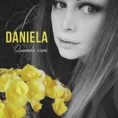 Quando vuoi by Daniela