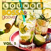 Best Lounge Bossa and Chill Grooves, Vol. 1 (Your Monday Playlist) by Various Artists