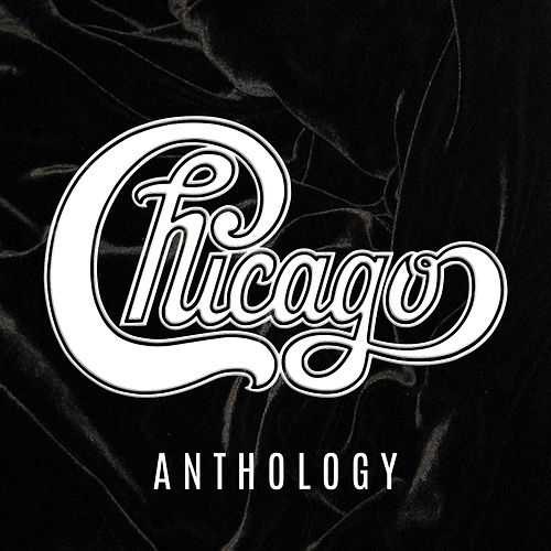 Chicago Anthology by Chicago