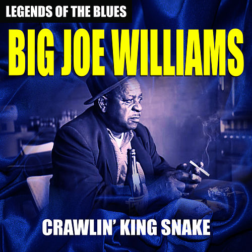 Big Joe Williams - By Baby by Big Joe Williams