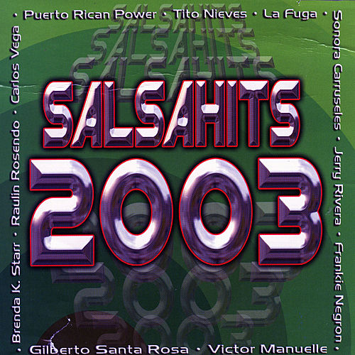 Play & Download Salsahits 2003 by Various Artists | Napster