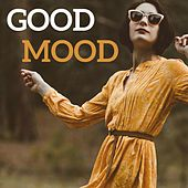 Good Mood by Various Artists