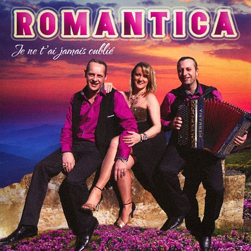 Je ne t'ai jamais oublié by Romantica