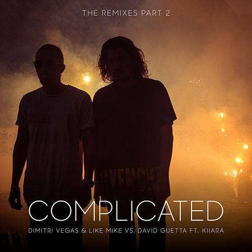 Complicated (The Remixes part 2) van David Guetta