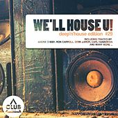 We'll House U! - Deep'n'House Edition, Vol. 29 von Various Artists