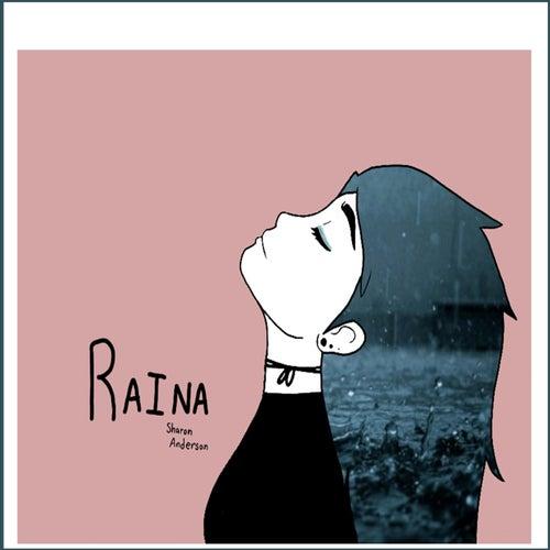 Raina by Sharon Anderson