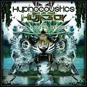 All Living Beings by Hypnocoustics and Hujaboy