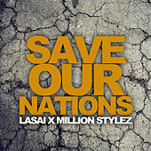 Save Our Nations by Lasai